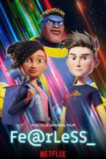 دانلود انیمیشن بی باک با کیفیت عالی Fearless 2020