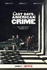 آخرین روزهای جنایت آمریکا The Last Days of American Crime