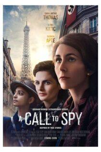 دانلود فیلم تماس با جاسوس دوبله فارسی A Call to Spy 2019