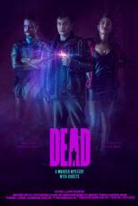 دانلود فیلم مرده با دوبله فارسی Dead 2020