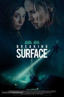 دانلود فیلم روی سطح آب با دوبله فارسی Breaking Surface 2020