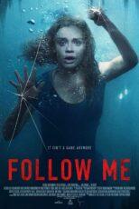 دانلود فیلم دنبالم بیا Follow Me (No Escape) 2020