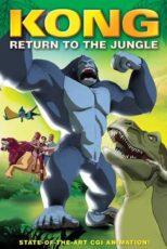 دانلود انیمیشن بازگشت کینگ کونگ Kong: Return to the Jungle
