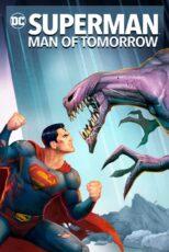 دانلود انیمیشن سوپرمن: مرد فردا Superman: Man of Tomorrow