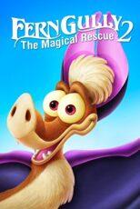 دانلود انیمیشن فرنگالی ۲  FernGully 2: The Magical Rescue