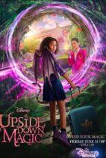 دانلود فیلم جادوی وارونه با دوبله فارسی Upside-Down Magic 2020