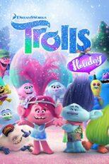 دانلود انیمیشن تعطیلات ترول ها Trolls Holiday 2017