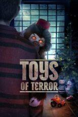 دانلود فیلم اسباب بازی های ترسناک Toys of Terror 2020