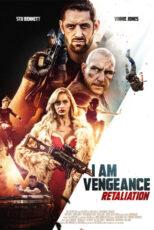 دانلود فیلم من انتقام هستم I Am Vengeance: Retaliation 2020