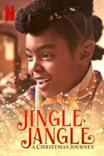 دانلود فیلم جنگل جینگل : سفر کریسمس Jingle Jangle: A Christmas