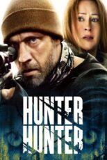 دانلود فیلم شکارچی شکارچی دوبله فارسی Hunter Hunter 2020