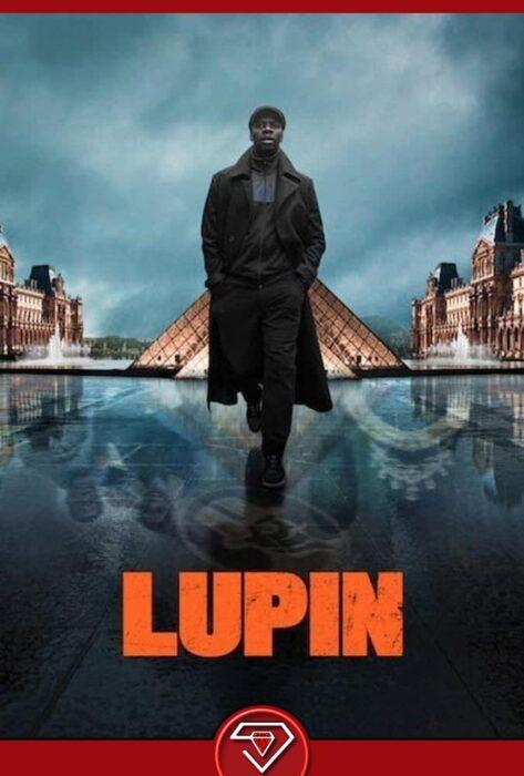 دانلود سریال لوپین فصل اول  Lupin 2021 با کیفیت Full HD