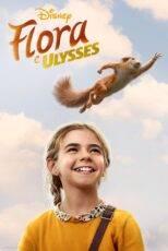 دانلود فیلم فلورا و اولیس Flora & Ulysses 2021