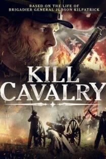 دانلود فیلم ژنرال هادسون با زیرنویس فارسی Kill Cavalry 2021