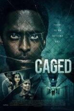 دانلود فیلم در قفس با زیرنویس فارسی Caged 2021