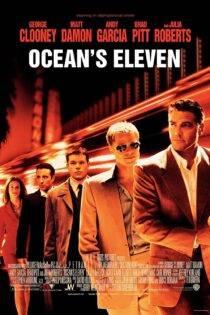 دانلود فیلم یازده یار اوشن با دوبله فارسی Ocean's Eleven 2001