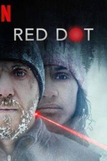 دانلود فیلم نقطه سرخ با زیرنویس فارسی Red Dot 2021