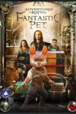 دانلود فیلم روفوس حیوان خانگی فوق العاده Rufus: The Fantastic Pet