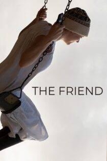 دانلود فیلم دوست با دوبله فارسی The Friend 2019