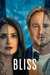 دانلود فیلم سعادت با دوبله فارسی Bliss 2021 و کیفیت HQ