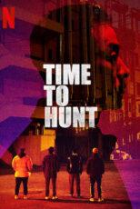 دانلود فیلم زمان شکار با دوبله فارسی Time to Hunt 2020