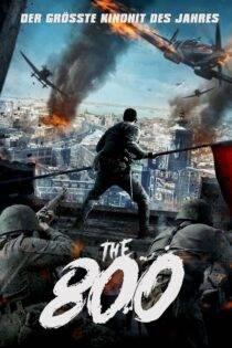 دانلود فیلم هشتصد با دوبله فارسی The Eight Hundred 2020