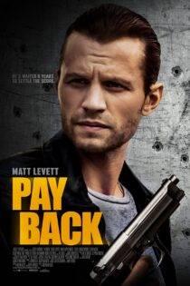 دانلود فیلم بازپرداخت با دوبله فارسی Payback 2021