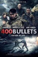 دانلود فیلم ۴۰۰ گلوله با دوبله فارسی ۴۰۰Bullets 2021