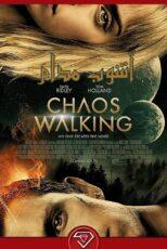 دانلود فیلم آشوب مدام با دوبله فارسی Chaos Walking 2021