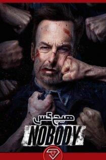 دانلود فیلم هیچکس با دوبله و زیرنویس فارسی Nobody 2021
