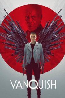 دانلود فیلم غلبه با زیرنویس فارسی Vanquish 2021