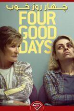 دانلود فیلم چهار روز خوب Four Good Days 2020