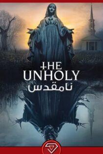 دانلود فیلم نامقدس The Unholy 2021 از روبی ویدئو