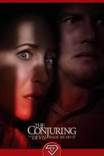 دانلود فیلم احضار ۳ شیطان مرا وادار کرد The Conjuring 3 2021