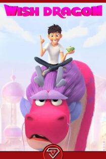 دانلود انیمیشن اژدهای آرزوها Wish Dragon 2021