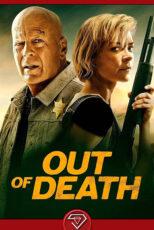 دانلود فیلم فرار از مرگ Out of Death 2021