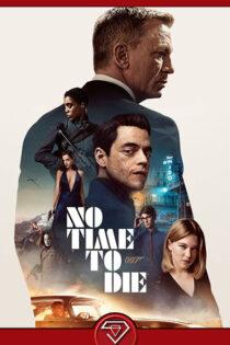 دانلود فیلم زمانی برای مردن نیست ۲۰۲۱
